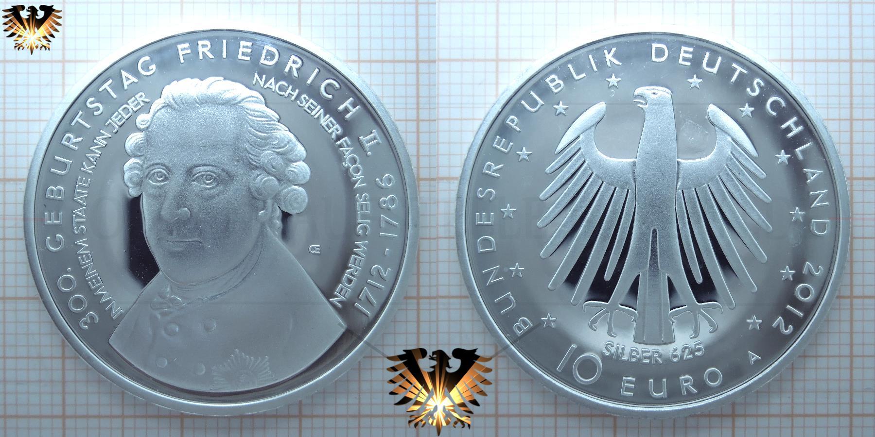 10 Euro Brd 2012 A 300 Geburtstag Friedrich Ii Gedenkmünze