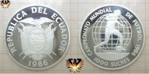 1000 Sucres, Ecuador 1986, Silbermünze, Campeonata Mundial  Vorschaubild