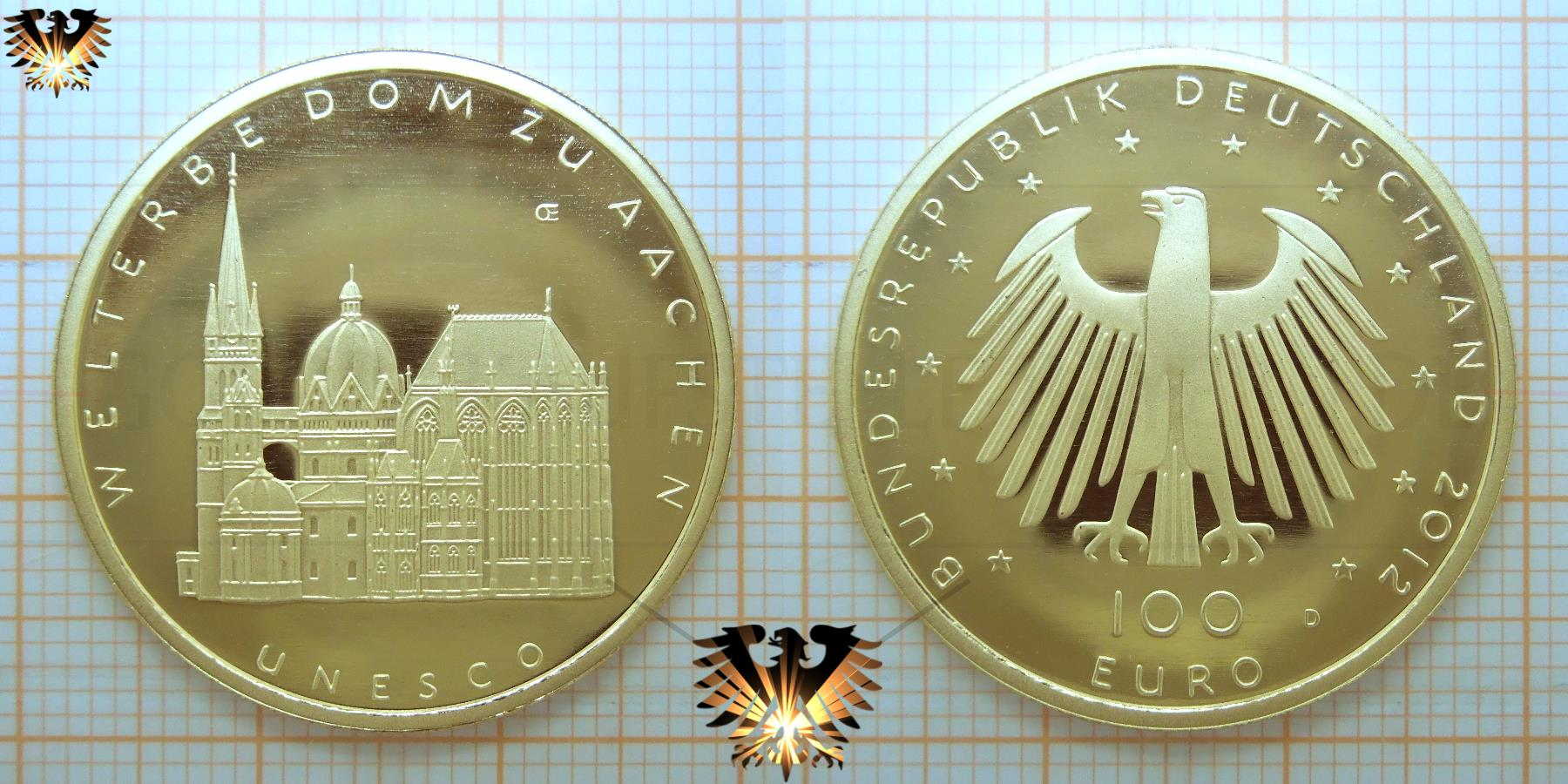 100 Euro Münze Brd 2012 Gold Unesco Welterbe Aachener Dom