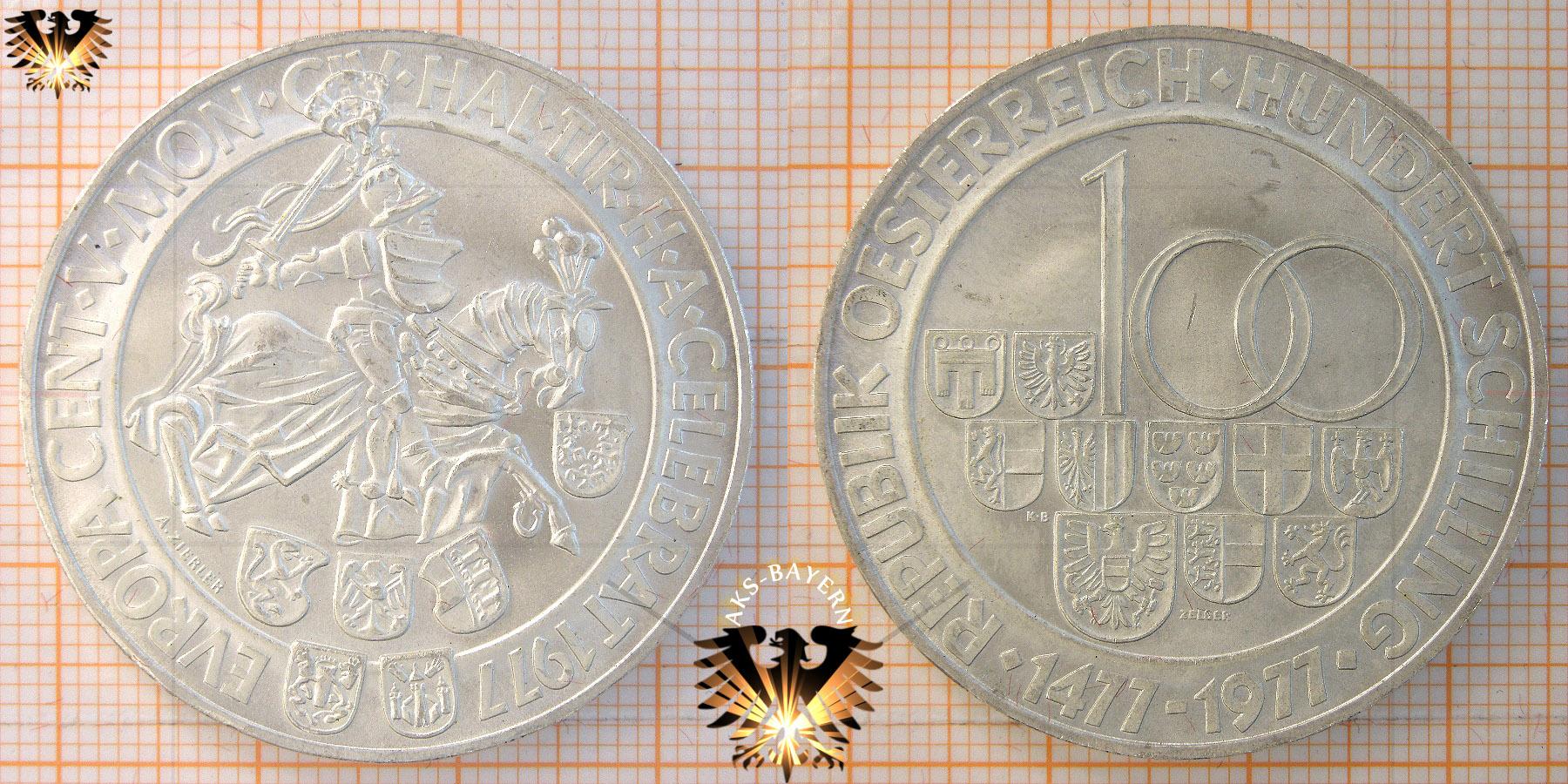 100 Schilling 1977 Europa Cent 500 Jahre Münzprägestätte Hall In