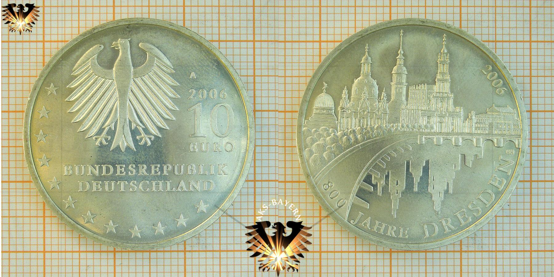 10 Brd 2006 A 800 Jahre Dresden Silbermünze