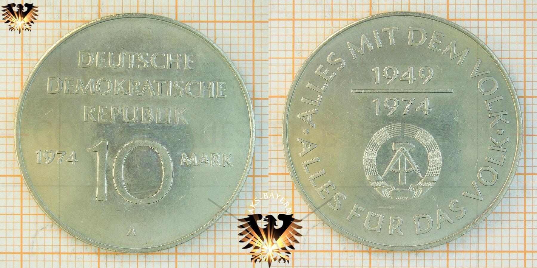 10 Mark Ddr 1974 Alles Mit Dem Volk Alles Für Das Volk 1949 1974
