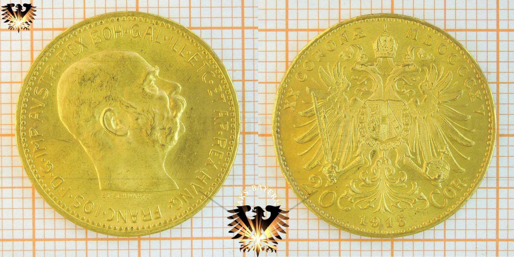 20 Kronen Coronae 1915 österreich Kaiser Franz Joseph I Goldmünze