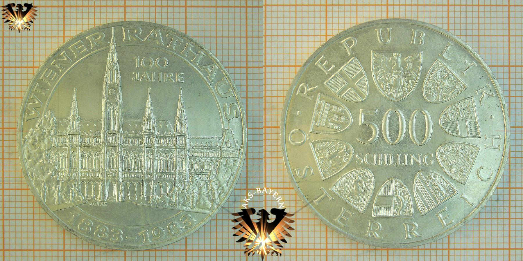 500 Schilling 1983 100 Jahre Wiener Rathaus Münze österreich