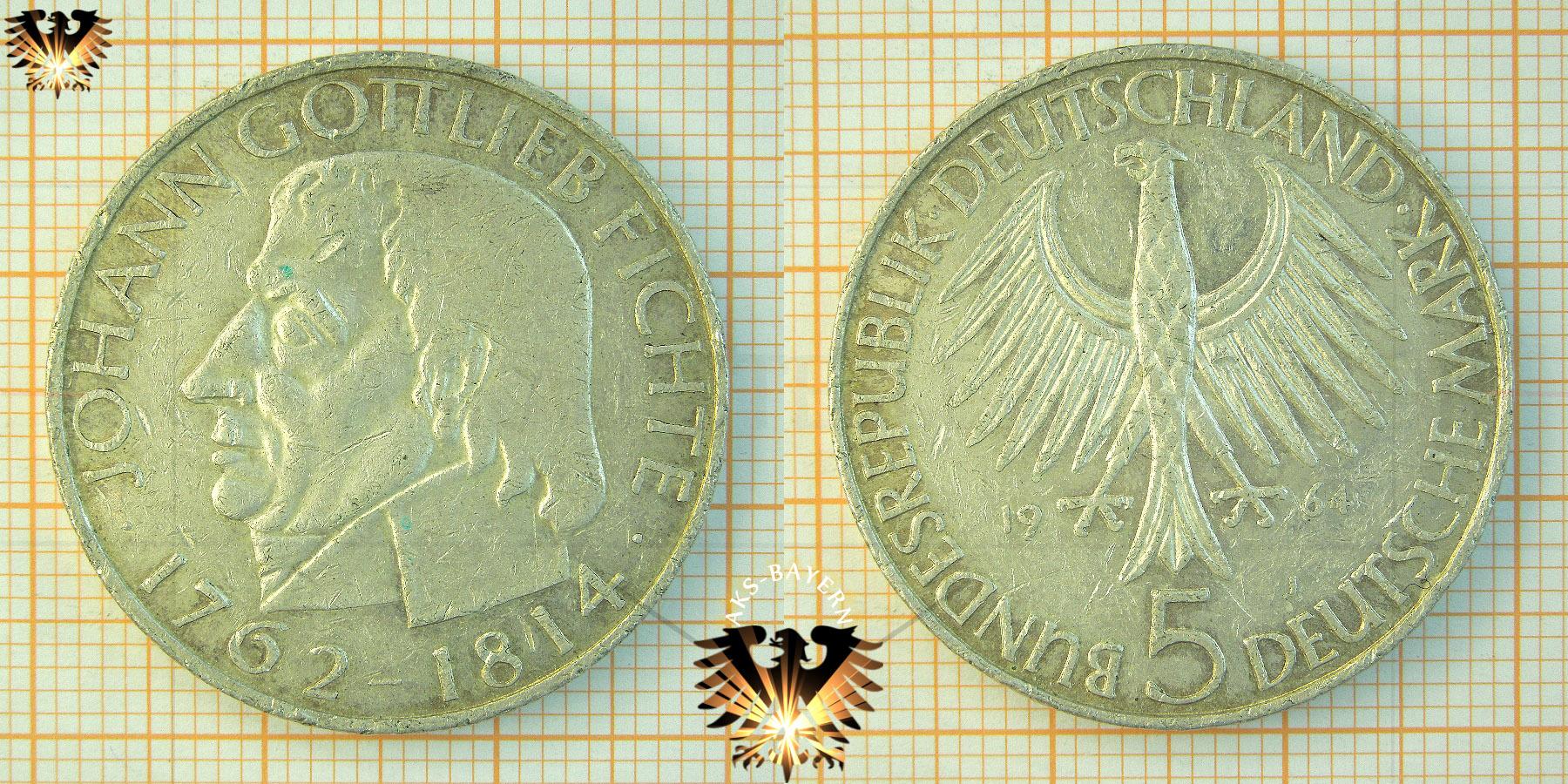 5 Dm Brd 1964 J Johann Gottlieb Fichte 1762 1814 Gedenkmünze In